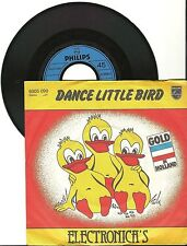 "Electronica's, Dance little bird, G/VG  7"" Single 0322"