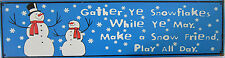 Gather All Ye Snowflakes Snow Christmas Holiday Winter Song Music Metal Sign
