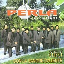 Grupo Perla Colombiana- Con La Sangre Caliente CD autenticos de oro(347)