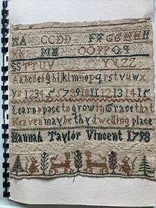 Antique 18th Century Embroidered Sampler ~ Hannah Taylor Vincent 1798