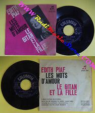 LP 45 7'' EDITH PIAF Les mots d'amour Le gitan et la fille 1962 no cd mc dvd