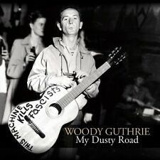 Woody Guthrie - My Dusty Road [New CD]