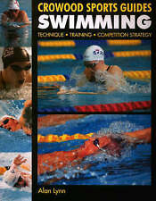 Good, Swimming: Technique, Training, Competition (Crowood Sports Guides), Lynn,