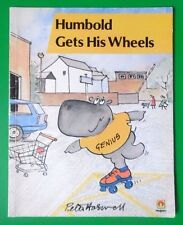 HUMBOLD GETS HIS WHEELS BY PETER HASWELL PB BOOK 1987 *RARE*