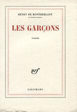 MONTHERLANT : LES GARCONS. EDITION ORIGINALE. UN DES 250 SUR VÉLIN
