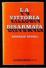 RUSSELL BERTRAND LA VITTORIA DISARMATA LONGANESI 1965 LA FRONDA 56