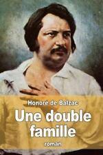 Une Double Famille by Honoré de Balzac (2015, Paperback)