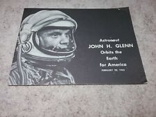 """1962 BOOKLET """"ASTRONAUT JOHN H. GLENN ORBITS THE EARTH FOR AMERICA"""" 8 PAGES"""