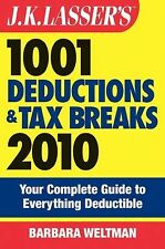 J.K. Lasser's 1001 Deductions and Tax Breaks 2010: Your Complete Guide to Everyt