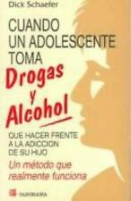 Cuando Un Adolescente Toma Drogas Y Alcohol / Choices and-ExLibrary