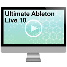 Ultimate Ableton Live 10 Video Tutorial Training