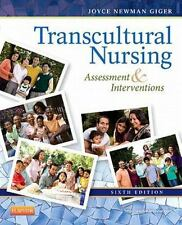 Transcultural Nursing : Assessment and Intervention by Giger (2013) 6e