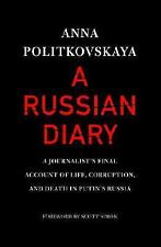 A Russian Diary: A Journalist's Final Account of Life, Corruption, and-ExLibrary