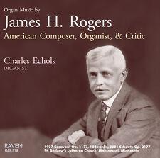 Organ Music James H. Rogers, American, Charles Echols Plays 1927 Casavant 108rks