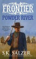Powder River (Frontier Series) by Salzer, S. K., NEW Book, FREE & FAST Delivery,