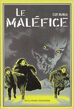 Le Malefice - Cliff Mcnish . LIVRE EN FRANCAIS . COMME NEUF