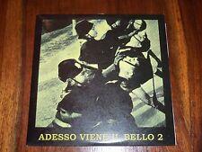 """Various - Adesso Viene Il Bello 2 ( 7"""" Limited Edition ) ITALIAN FASCIST MUSIC"""