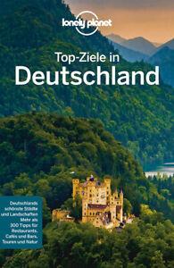 Lonely Planet Top-Ziele in Deutschland  Lonely Planet Reiseführer
