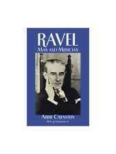 Maurice Ravel Man And Musician BIOGRAPHY PHOTOS LETTERS Learn Play MUSIC BOOK
