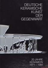 Fachbuch Deutsche Keramik der Gegenwart viele Fotos Asshoff, Kerstan, Kuhn u.v.a