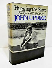 HUGGING THE SHORE Essays and Criticism by JOHN UPDIKE HCDJ FIRST ED / 1ST PRINT