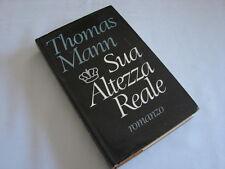 (Thomas Mann) Sua altezza reale 1978 CIL .