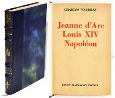 JEANNE D'ARC LOUIS XIV NAPOLEON, Ch. Maurras E.O. courante 1937 Histoire France