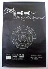 KID PHARAON - DEEP SLEEP  - ORIGINAL PROMOTIONAL POSTER - VERY RARE - 1990
