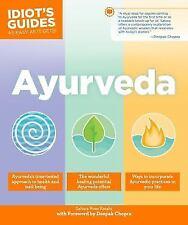 AYURVEDA(Idiot's Guide) - KETABI, SAHARA ROSE/ CHOPRA, DEEPAK (FRW) - NEW PAPERB