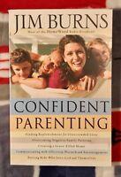 Confident Parenting by Jim Burns (2008, Paperback)