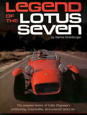 LOTUS SEVEN 7 SUPER BOOK CATERHAM LEGEND ORTENBURGER DENNIS CHAPMAN COLIN LOTUS