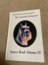 The Standard Schnauzer Club of America (Source Book Volume Iv) Hardcover vintage