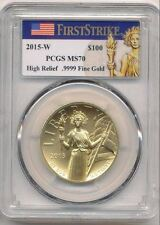 2015 W $100 American Gold Liberty Coin ~High Relief~ PCGS MS 70 **First Strike**