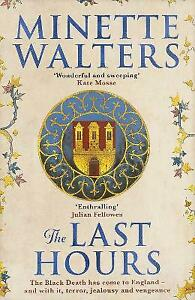 The Last Hours | Minette Walters | Hardcover | Brand NEW