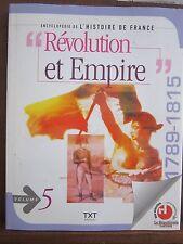 """Encyclopédie de L'Histoire de France;""""Révolution et Empire"""" 1789-1815, Volume 5"""