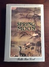 Spring Moon: A Novel Of China (1981, Hardcover) Bette Bao Lord PreOwnedBook.com