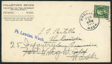 Collectors Review Prosser Wa - Forwarded Mail to Ft. Lawson Wash. 1911  S494