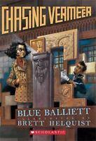 Chasing Vermeer Balliett, Blue Paperback