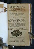 ISTRUZIONE PRATICA PER LI CONFESSORI. Filippo Terzago. Venezia, 1784.