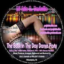 """Mixtape/Mix CD - """"The Back In The Day Dance Party"""" - 70's/80's Dance Classics"""