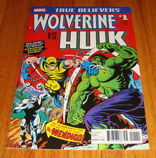 True Believers Wolverine vs Hulk #1 1st Print Incredible Hulk #181
