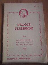 Les Grands Maîtres de l'Ecole Flamande: XVè-XVIè et XVIIè siècle/ Chèque-Chic