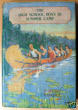 1912 The High School Boys in Summer Camp H. Irving Hancock with Dust Jacket