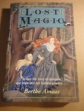 LOST MAGIC BERTHE AMOSS BRAND NEW NEVER READ ISBN 0786810343 HYPERION PAPERBACKS