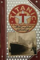 Titanic - A Very Peculiar History Hardback Book by Jim Pipe