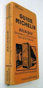 GUIDE MICHELIN  BELGIQUE  19e édition  ( 1932 ? )