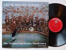 Gruss mir die Heimat Die original Egerlander Musikanten ERNST MOSCH SLE 14325 P