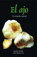 Acceptable, El ajo : remedio original de la naturaleza, Stephen Fulder, John Bla