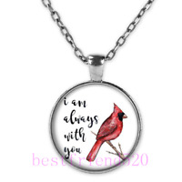 I Am Always with You Cardinal Poem Silver Cabochon Glass Pendant Chain Necklace