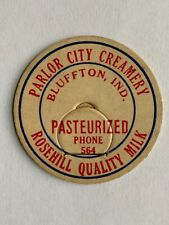 Parlor City Creamery Rosehill Dairy Milk Bottle Cap Bluffton Indiana IN Unused